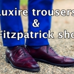 Luxire trousers and J. Fitzpatrick shoes